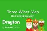 Drayton in search of 'Three Wiser Men'