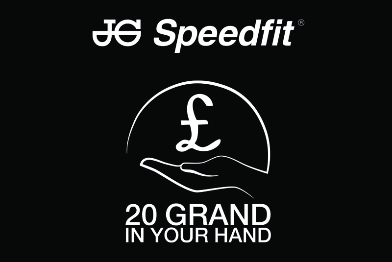 20 Grand in Your Hand from JG Speedfit