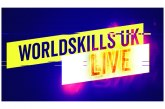 Introducing… WorldSkills UK LIVE!