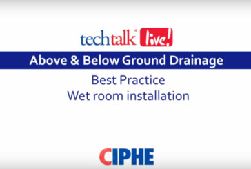 WATCH: CIPHE techtalk live! on best practice wetroom installation