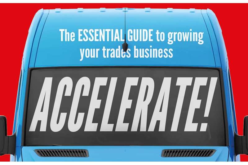 GIVEAWAY: Accelerate! Guide to growing your trades business