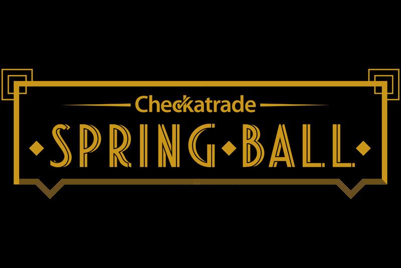 Checkatrade Spring Ball