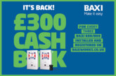 Baxi thanks installers with return of cashback scheme