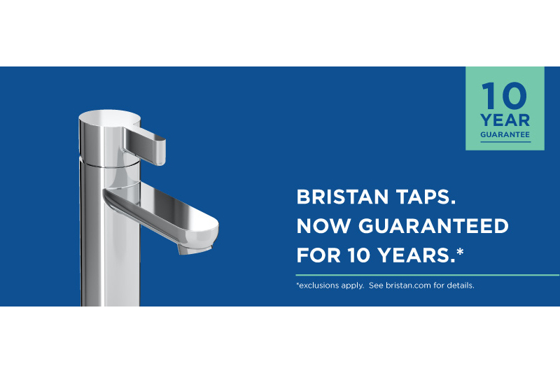 Bristan taps are now guaranteed for 10 years… and you can win one!