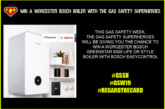 LAST CHANCE TO ENTER! Win a Worcester Bosch boiler with The Gas Safety Superheroes