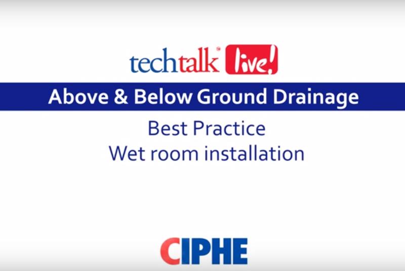 WATCH: CIPHE techtalk live! on best practice wetroom installation