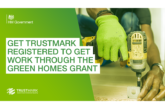 Trades must register for TrustMark accreditation to complete Green Homes Grant scheme work
