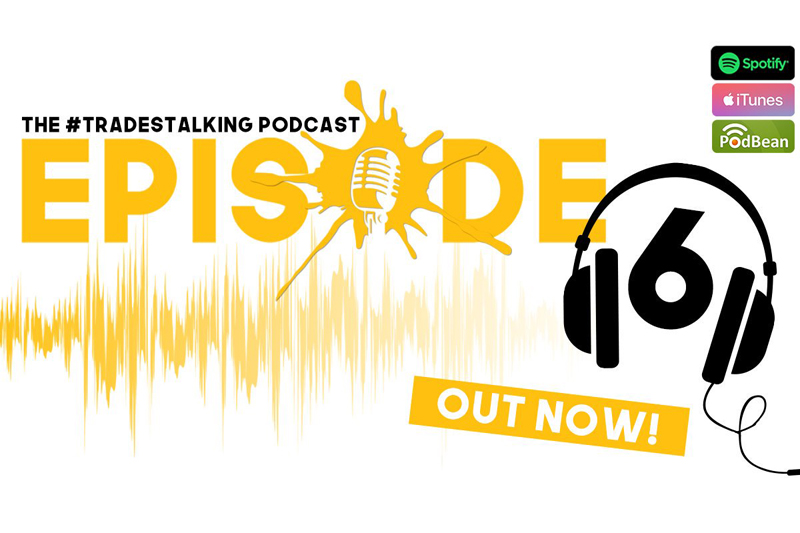 LISTEN: TradesTalking podcast episode 6